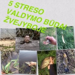 5 streso valdymo būdai žvejyboje